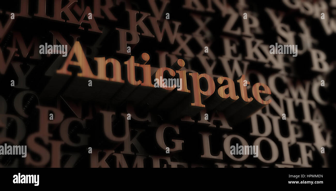 Anticipate - Wooden 3D rendered letters/message.  Can be used for an online banner ad or a print postcard. - Stock Image