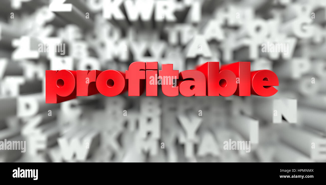 profitable -  Red text on typography background - 3D rendered royalty free stock image. This image can be used for - Stock Image