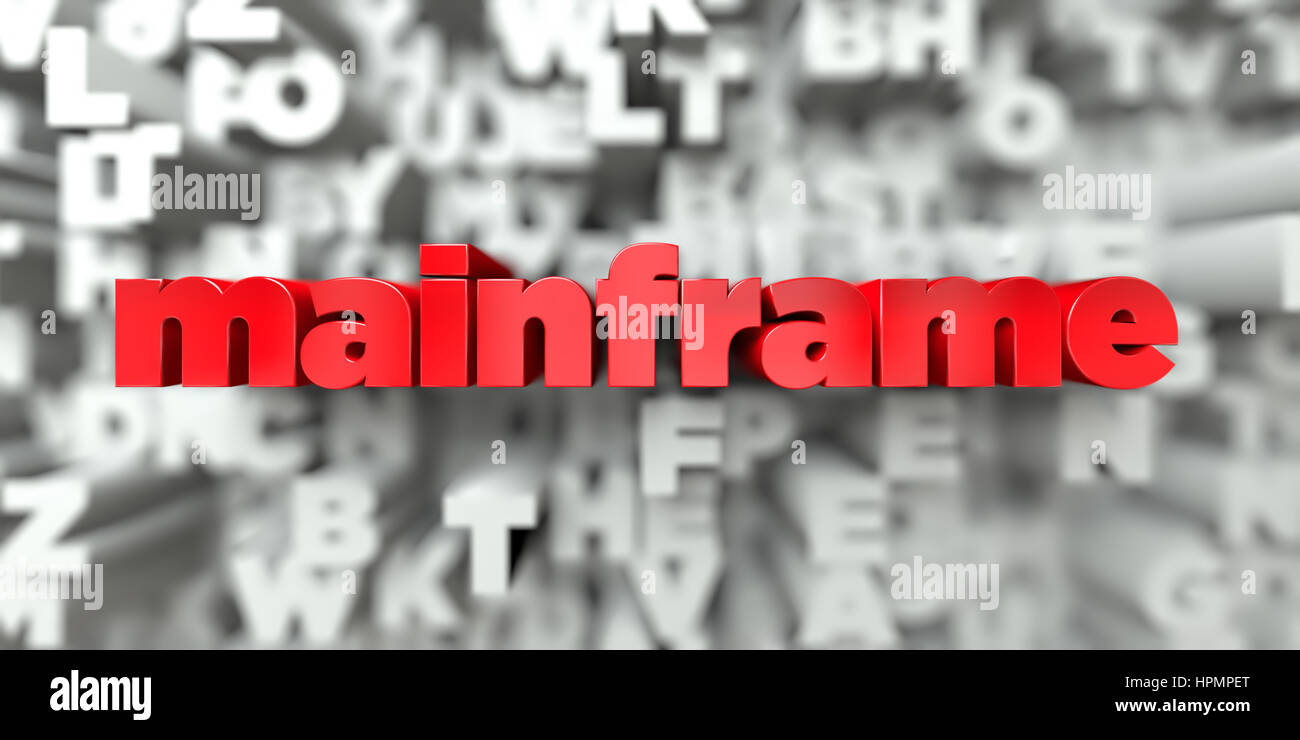 mainframe -  Red text on typography background - 3D rendered royalty free stock image. This image can be used for - Stock Image