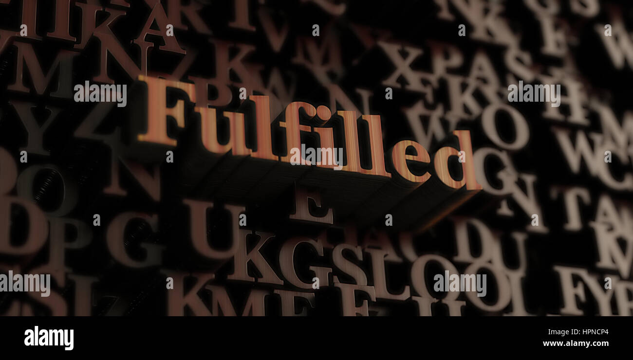Fulfilled - Wooden 3D rendered letters/message.  Can be used for an online banner ad or a print postcard. - Stock Image
