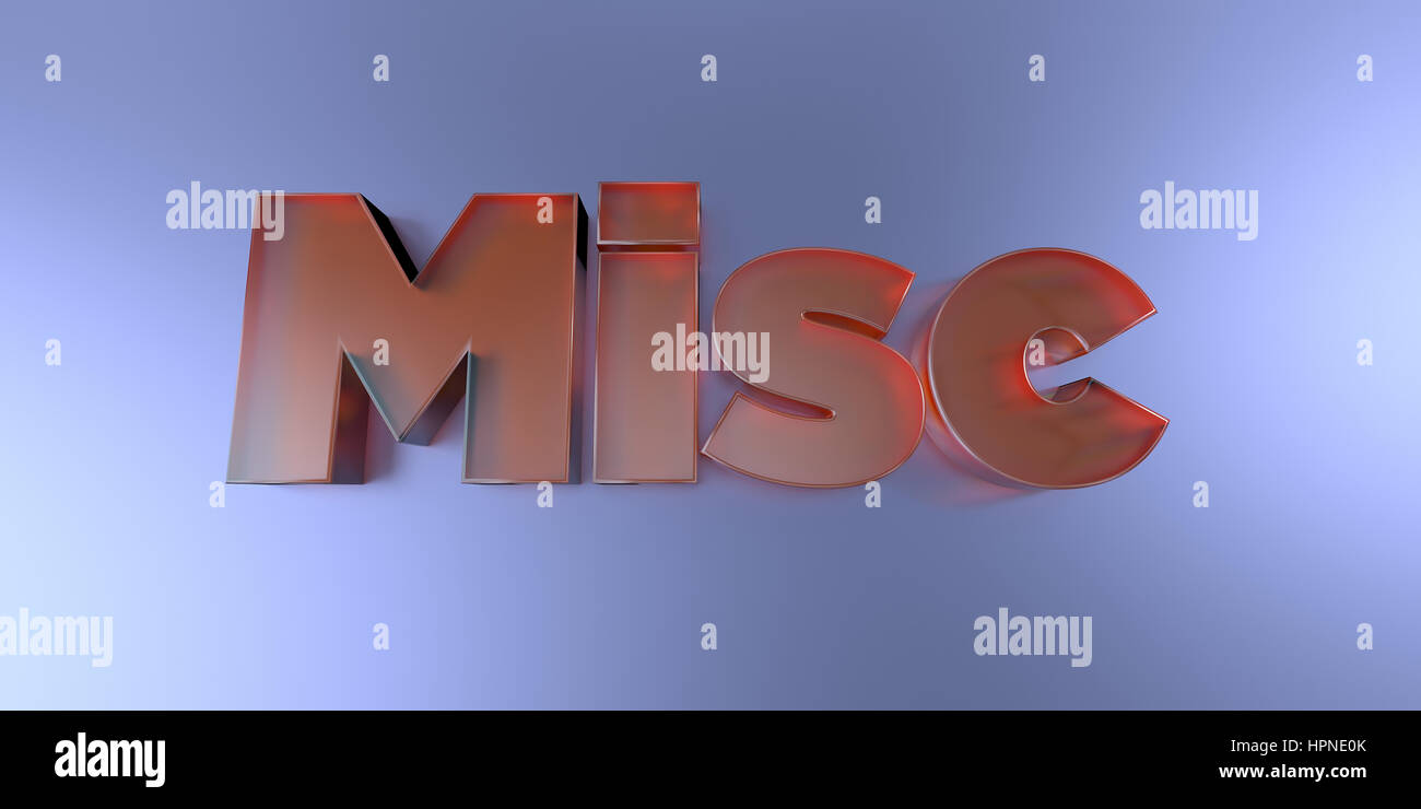 Misc - colorful glass text on vibrant background - 3D rendered royalty free stock image. - Stock Image