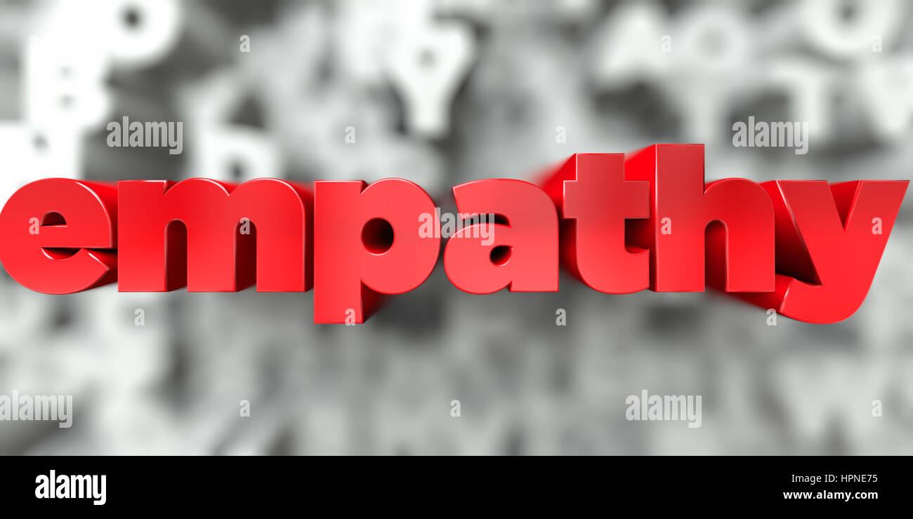 empathy -  Red text on typography background - 3D rendered royalty free stock image. This image can be used for - Stock Image