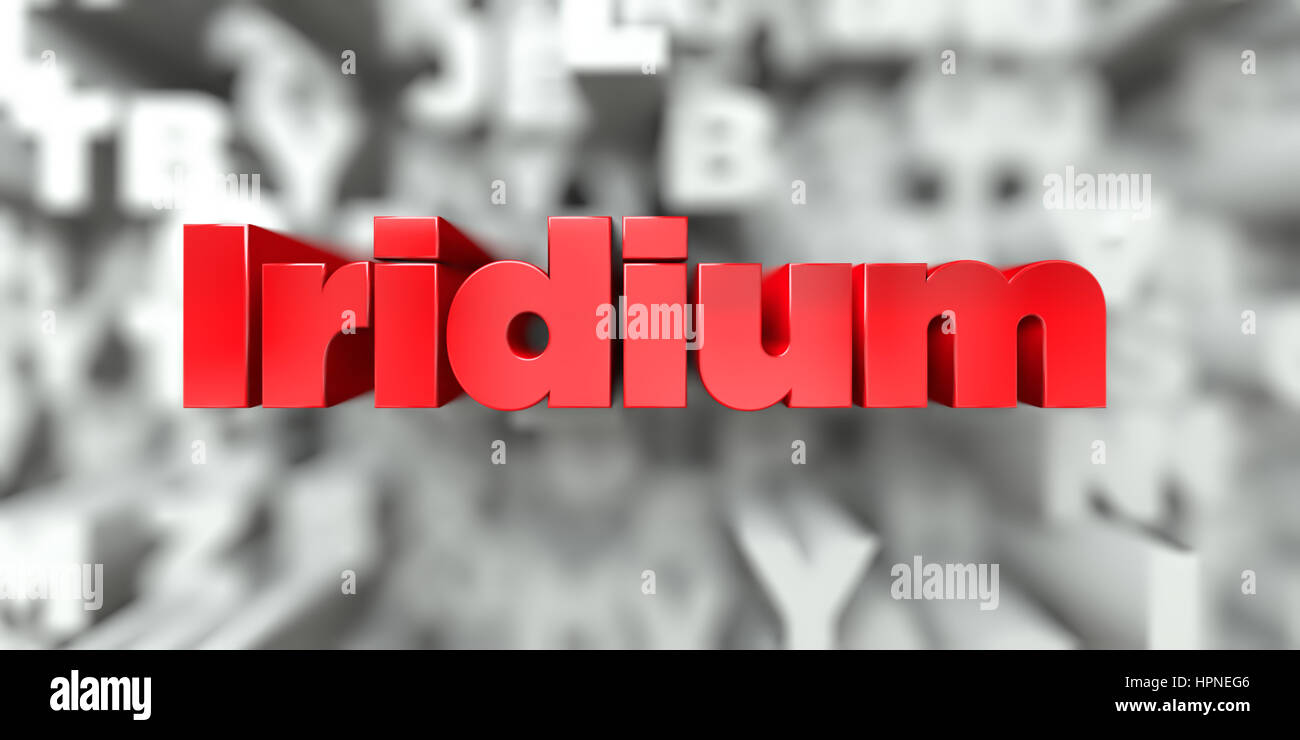 Iridium -  Red text on typography background - 3D rendered royalty free stock image. This image can be used for Stock Photo