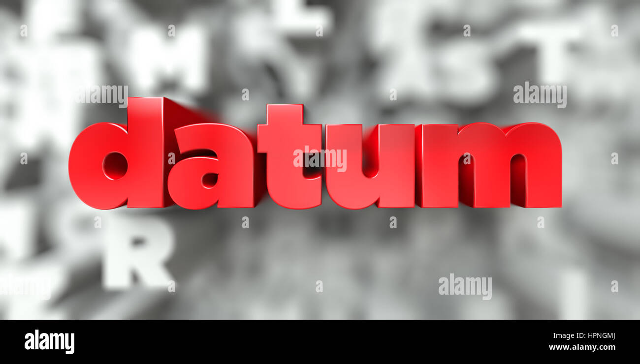 datum -  Red text on typography background - 3D rendered royalty free stock image. This image can be used for an - Stock Image