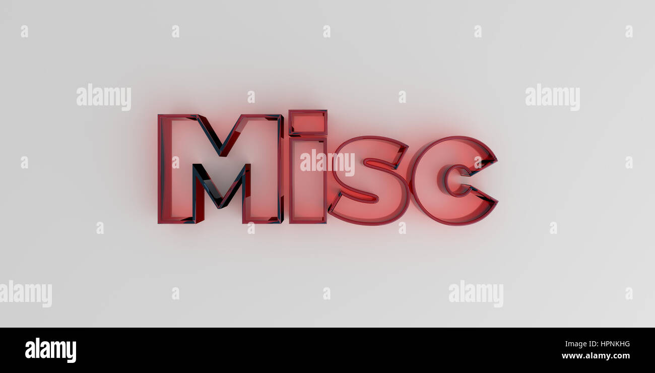 Misc - Red glass text on white background - 3D rendered royalty free stock image. - Stock Image