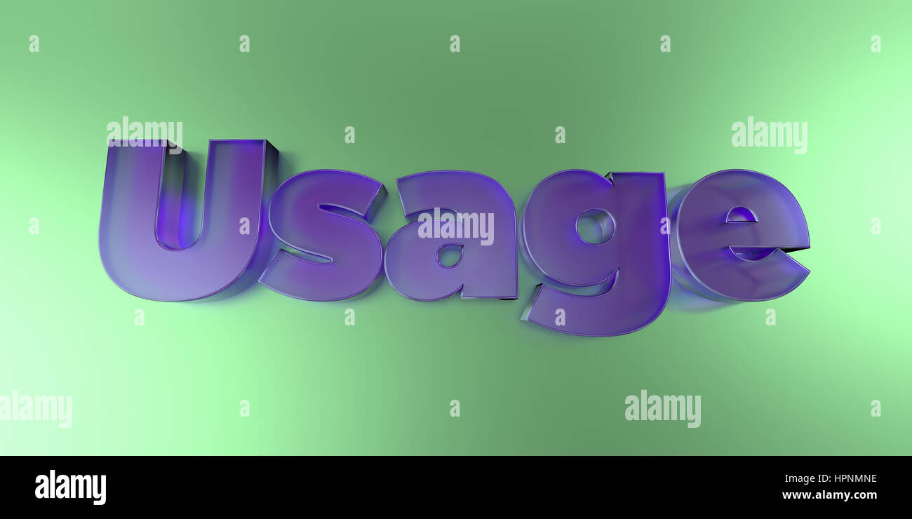 Usage - colorful glass text on vibrant background - 3D rendered royalty free stock image. - Stock Image