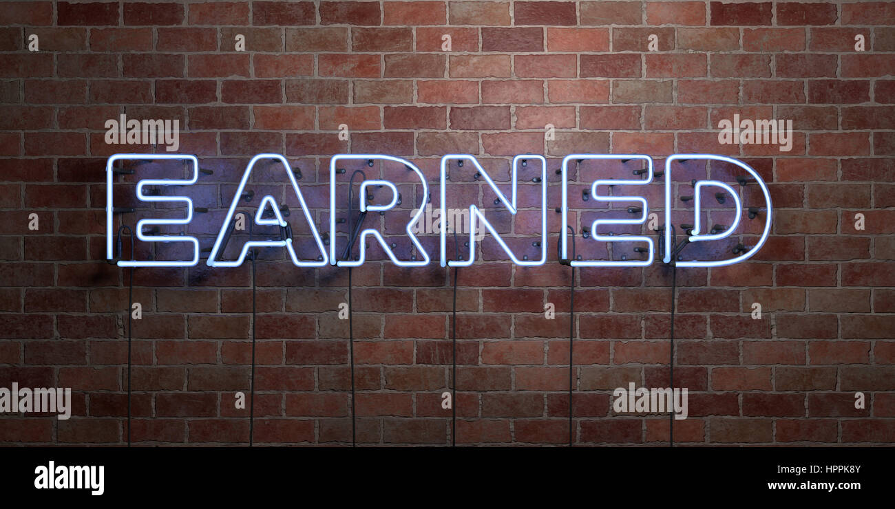 EARNED - fluorescent Neon tube Sign on brickwork - Front view - 3D rendered royalty free stock picture. Can be used - Stock Image