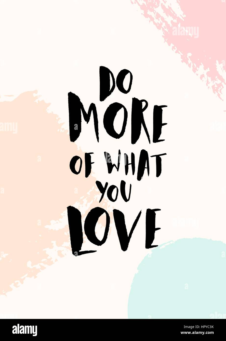 Do More Of What You Love Inspirational Quote Poster Design Hand