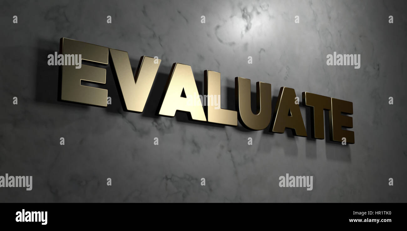 Evaluate - Gold sign mounted on glossy marble wall  - 3D rendered royalty free stock illustration. This image can Stock Photo