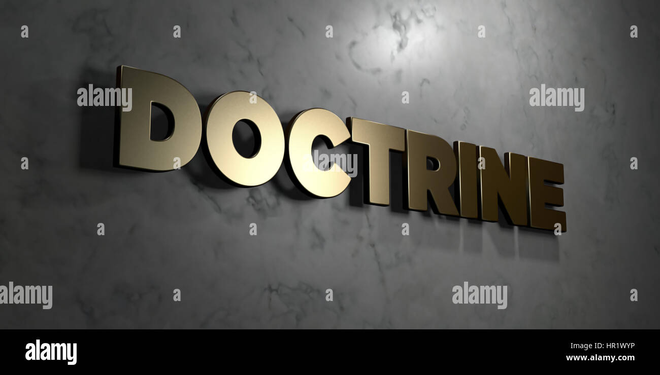 Doctrine - Gold sign mounted on glossy marble wall  - 3D rendered royalty free stock illustration. This image can - Stock Image