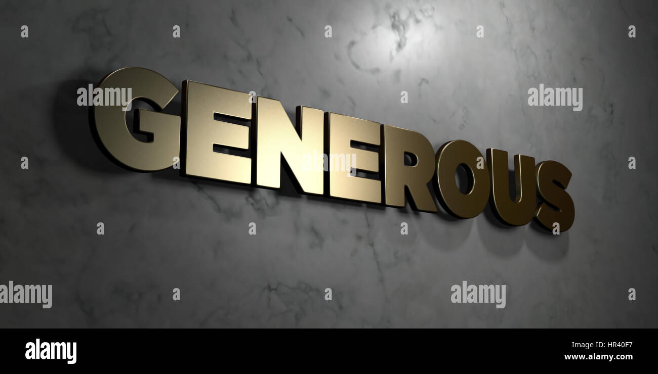 Generous - Gold sign mounted on glossy marble wall  - 3D rendered royalty free stock illustration. This image can - Stock Image