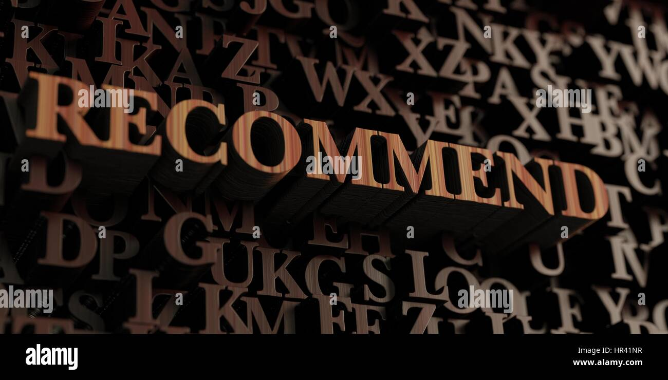 Recommend - Wooden 3D rendered letters/message.  Can be used for an online banner ad or a print postcard. - Stock Image