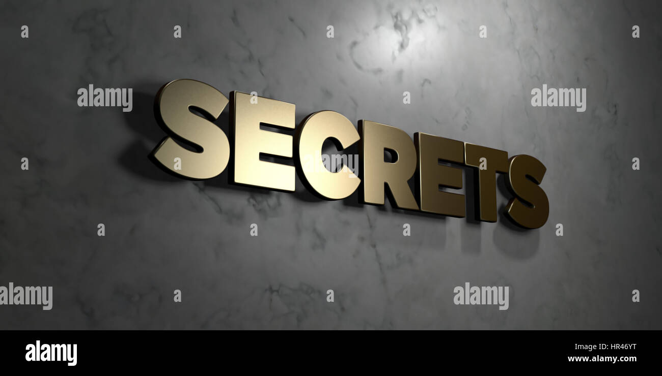 Secrets - Gold sign mounted on glossy marble wall  - 3D rendered royalty free stock illustration. This image can - Stock Image