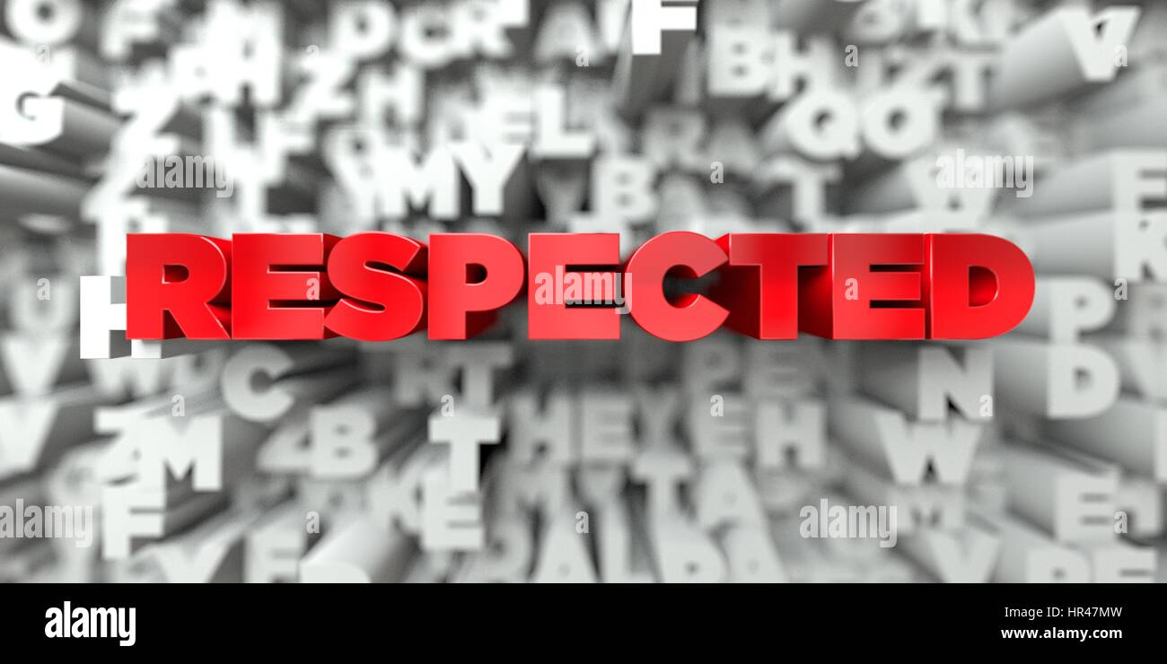 RESPECTED -  Red text on typography background - 3D rendered royalty free stock image. This image can be used for - Stock Image