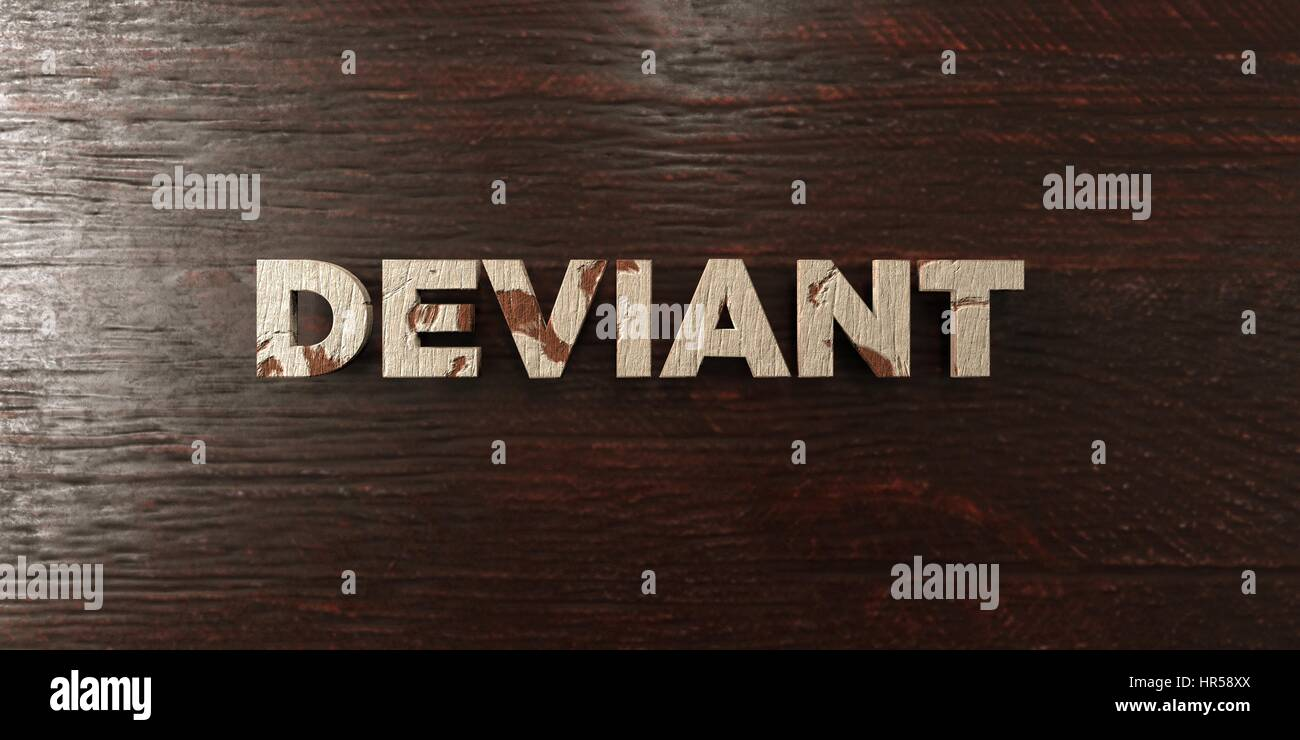 Deviant - grungy wooden headline on Maple  - 3D rendered royalty free stock image. This image can be used for an - Stock Image