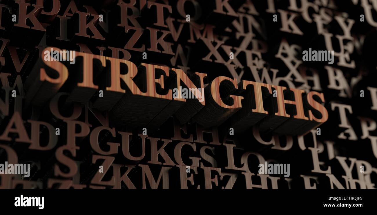 Strengths - Wooden 3D rendered letters/message.  Can be used for an online banner ad or a print postcard. - Stock Image
