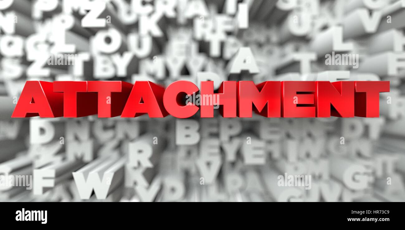 ATTACHMENT -  Red text on typography background - 3D rendered royalty free stock image. This image can be used for - Stock Image