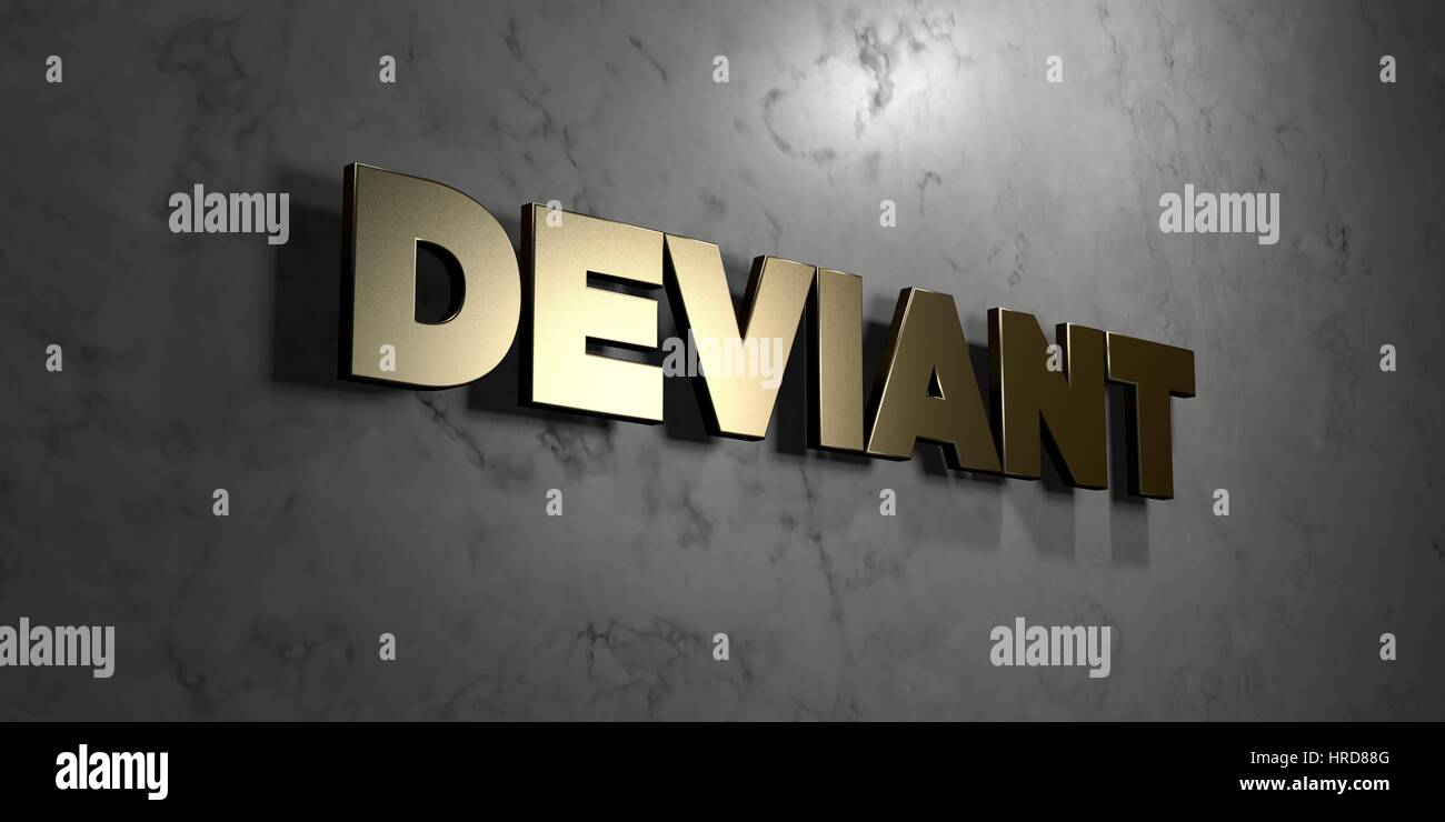 Deviant - Gold sign mounted on glossy marble wall  - 3D rendered royalty free stock illustration. This image can - Stock Image