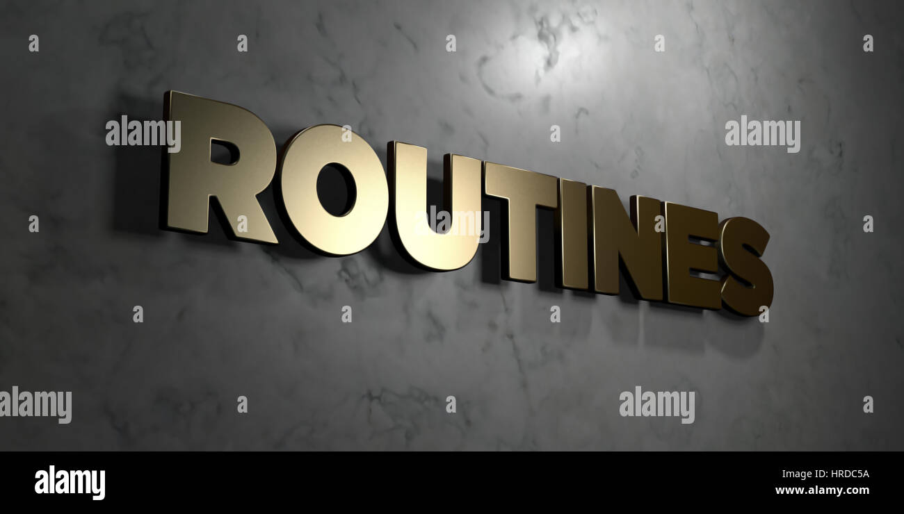 Routines - Gold sign mounted on glossy marble wall  - 3D rendered royalty free stock illustration. This image can - Stock Image
