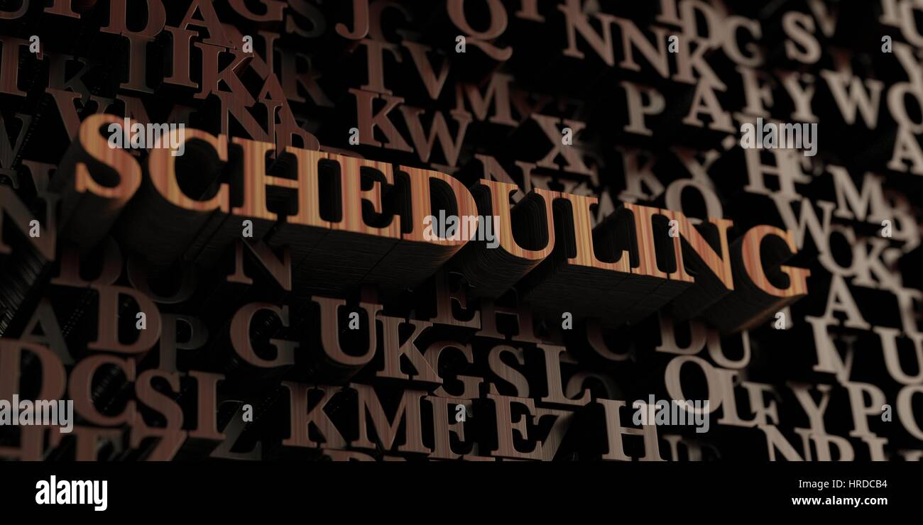 Scheduling - Wooden 3D rendered letters/message.  Can be used for an online banner ad or a print postcard. - Stock Image