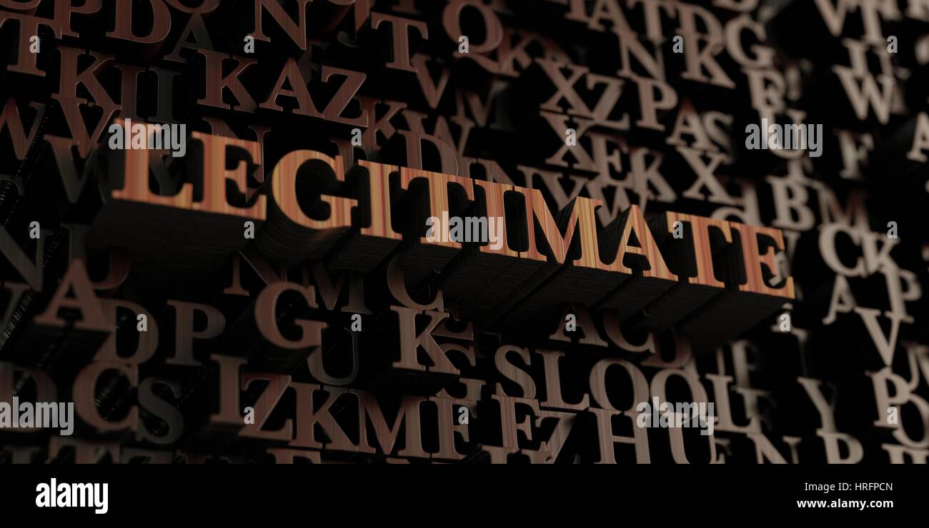 Legitimate - Wooden 3D rendered letters/message.  Can be used for an online banner ad or a print postcard. - Stock Image