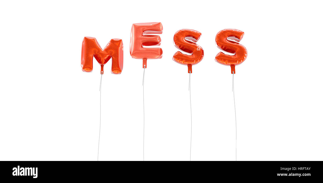 MESS - word made from red foil balloons - 3D rendered.  Can be used for an online banner ad or a print postcard. - Stock Image