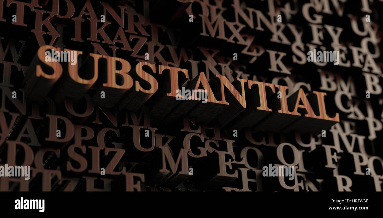 Substantial - Wooden 3D rendered letters/message.  Can be used for an online banner ad or a print postcard. - Stock Image