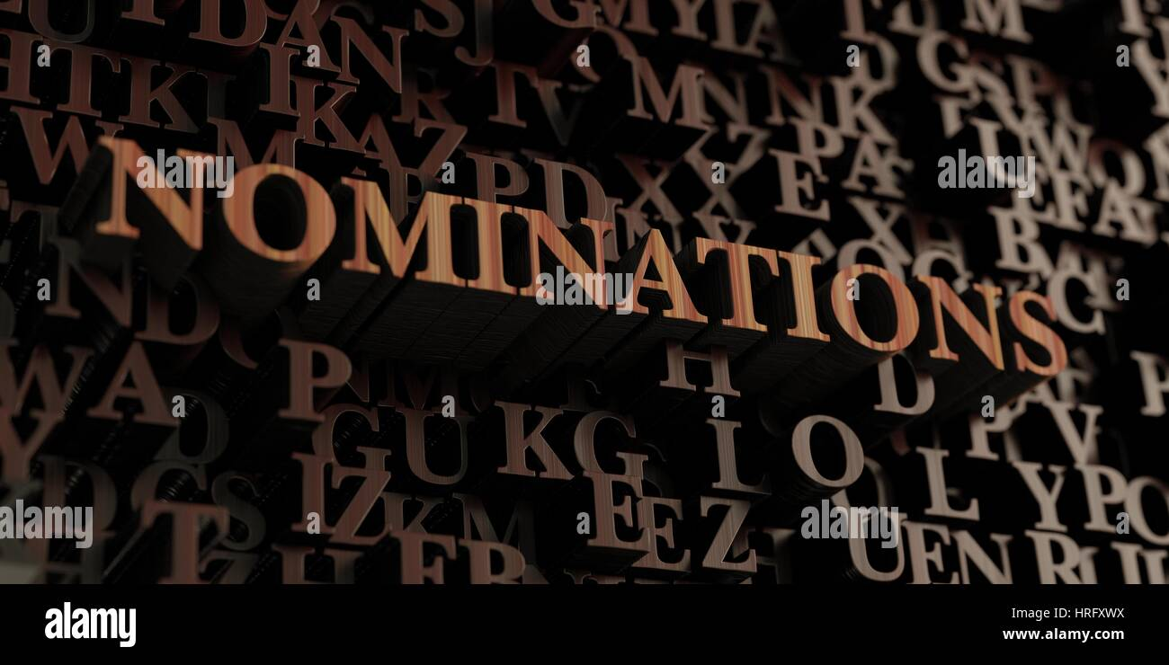 Nominations - Wooden 3D rendered letters/message.  Can be used for an online banner ad or a print postcard. - Stock Image
