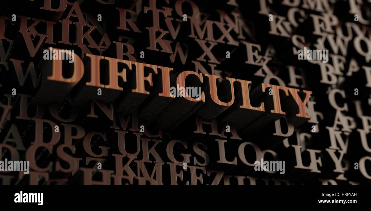 Difficulty - Wooden 3D rendered letters/message.  Can be used for an online banner ad or a print postcard. - Stock Image