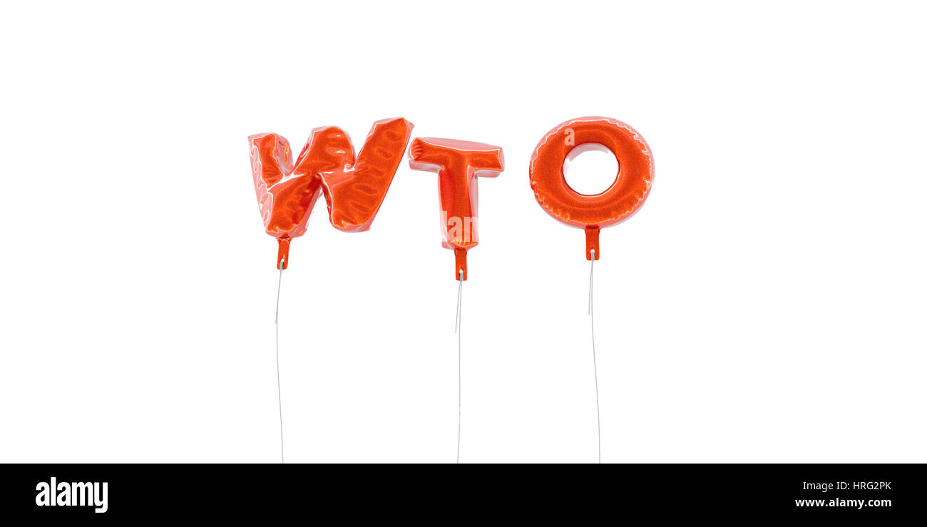 WTO - word made from red foil balloons - 3D rendered.  Can be used for an online banner ad or a print postcard. Stock Photo