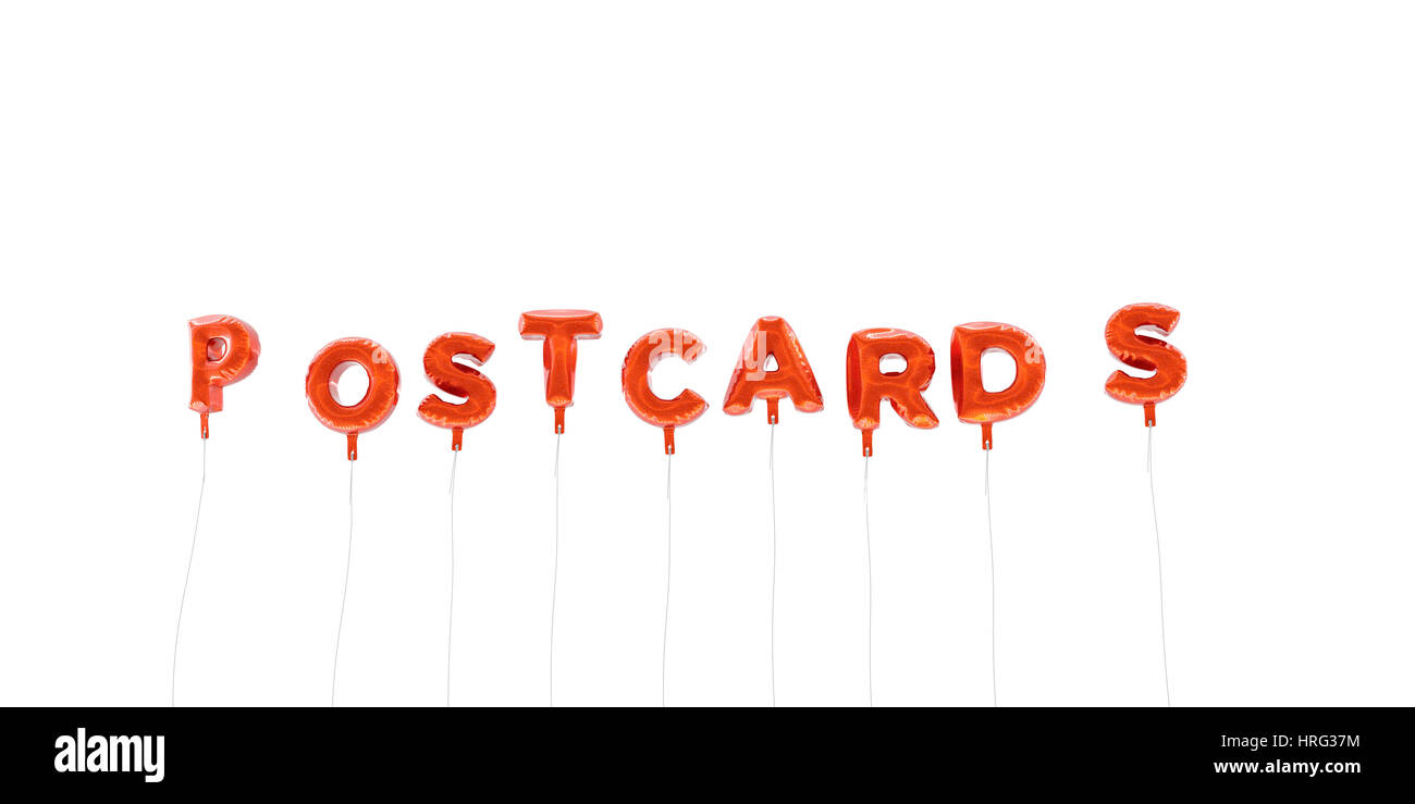POSTCARDS - word made from red foil balloons - 3D rendered.  Can be used for an online banner ad or a print postcard. - Stock Image
