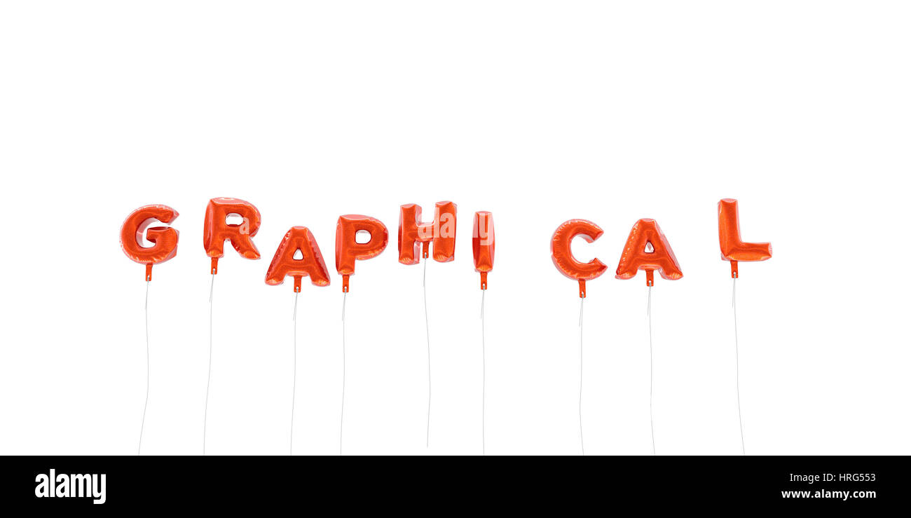 GRAPHICAL - word made from red foil balloons - 3D rendered.  Can be used for an online banner ad or a print postcard. Stock Photo