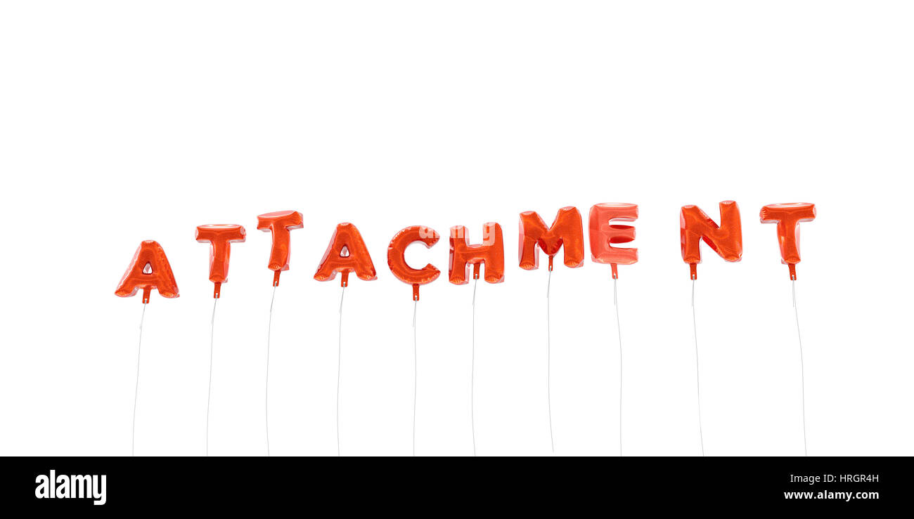 ATTACHMENT - word made from red foil balloons - 3D rendered.  Can be used for an online banner ad or a print postcard. - Stock Image
