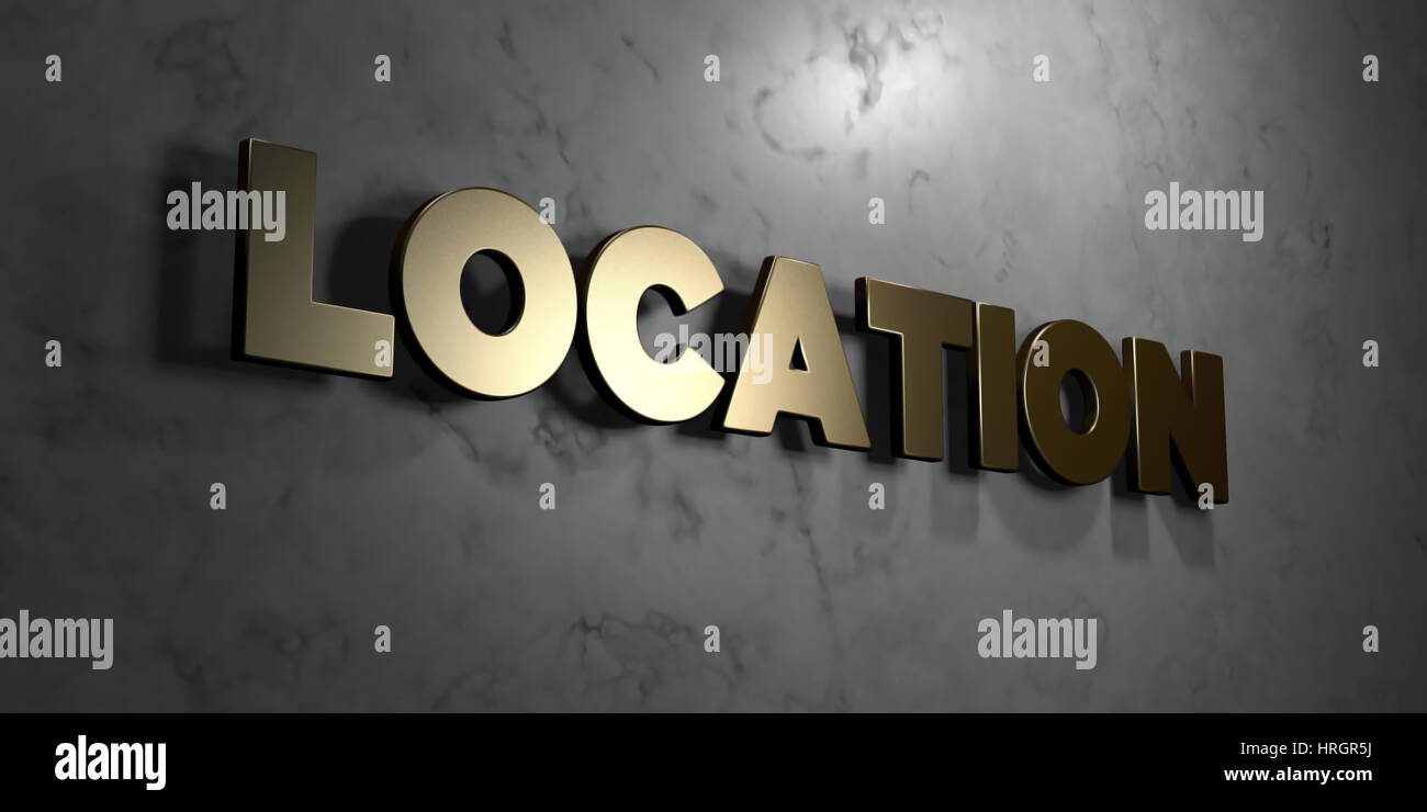 Location - Gold sign mounted on glossy marble wall  - 3D rendered royalty free stock illustration. This image can - Stock Image