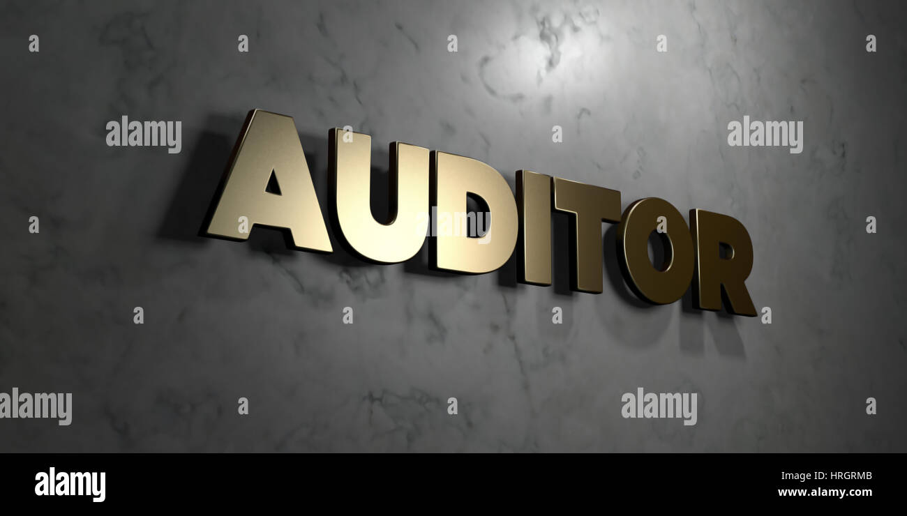 Auditor - Gold sign mounted on glossy marble wall  - 3D rendered royalty free stock illustration. This image can - Stock Image