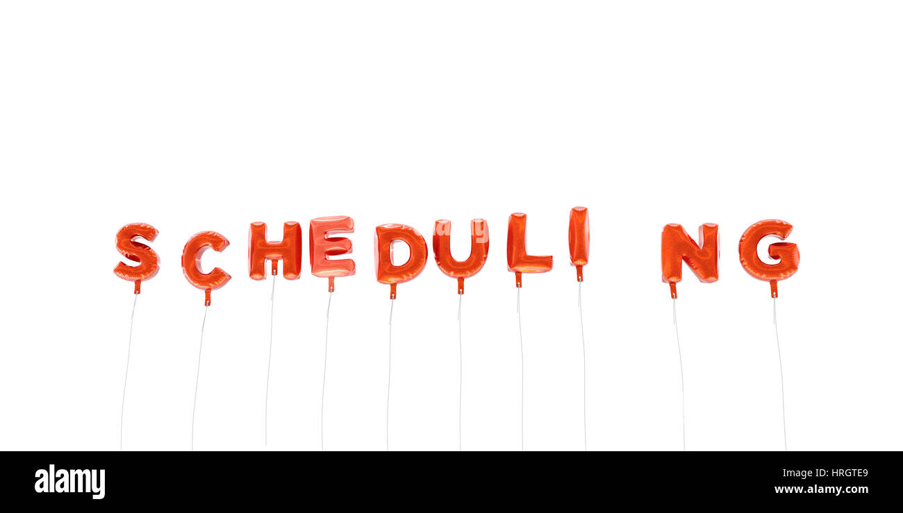 SCHEDULING - word made from red foil balloons - 3D rendered.  Can be used for an online banner ad or a print postcard. - Stock Image