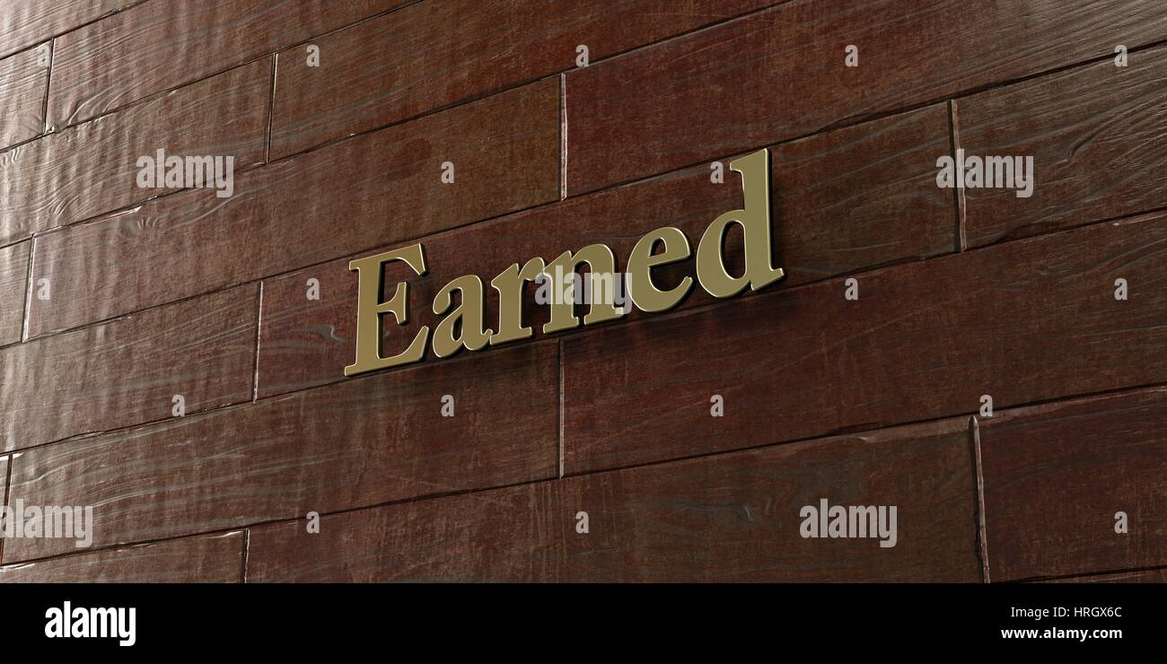 Earned - Bronze plaque mounted on maple wood wall  - 3D rendered royalty free stock picture. This image can be used - Stock Image
