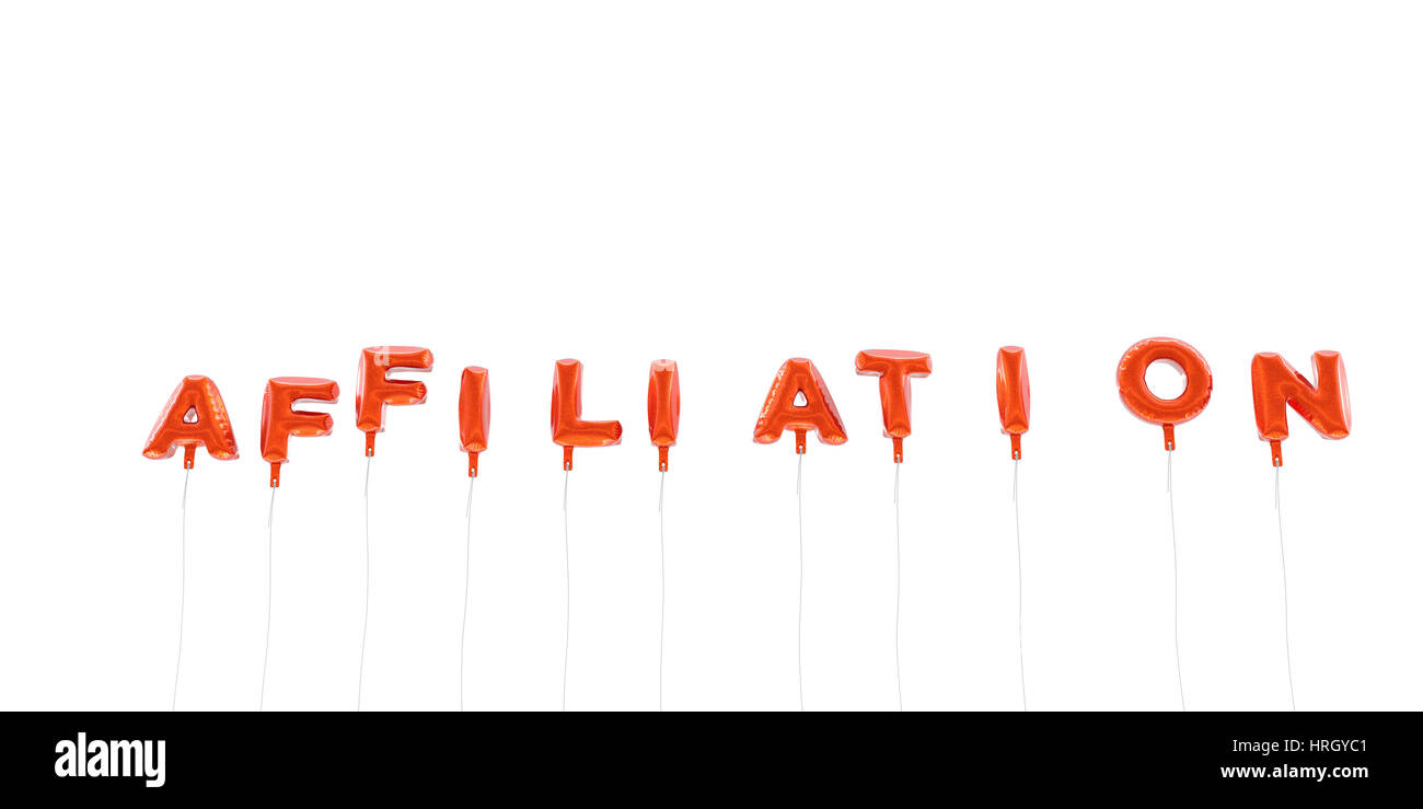 AFFILIATION - word made from red foil balloons - 3D rendered.  Can be used for an online banner ad or a print postcard. - Stock Image