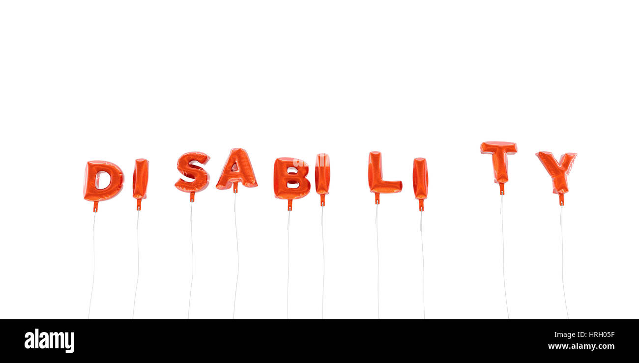 DISABILITY - word made from red foil balloons - 3D rendered.  Can be used for an online banner ad or a print postcard. - Stock Image