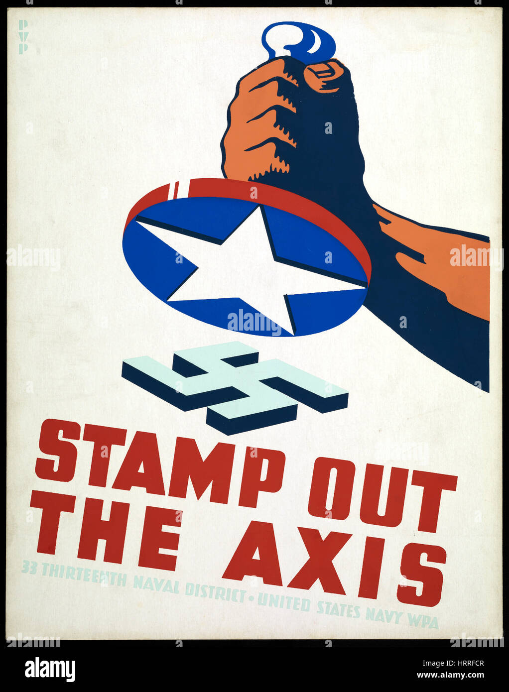 Fist Holding Stamp with American Star Ready to Stamp out Nazi Swastika, 'Stamp out the Axis', World War - Stock Image