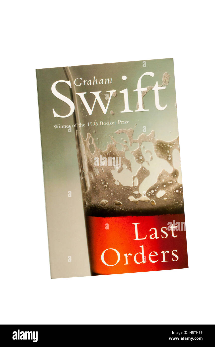 Paperback copy of Last Orders by Graham Swift.  First published in 1996. - Stock Image