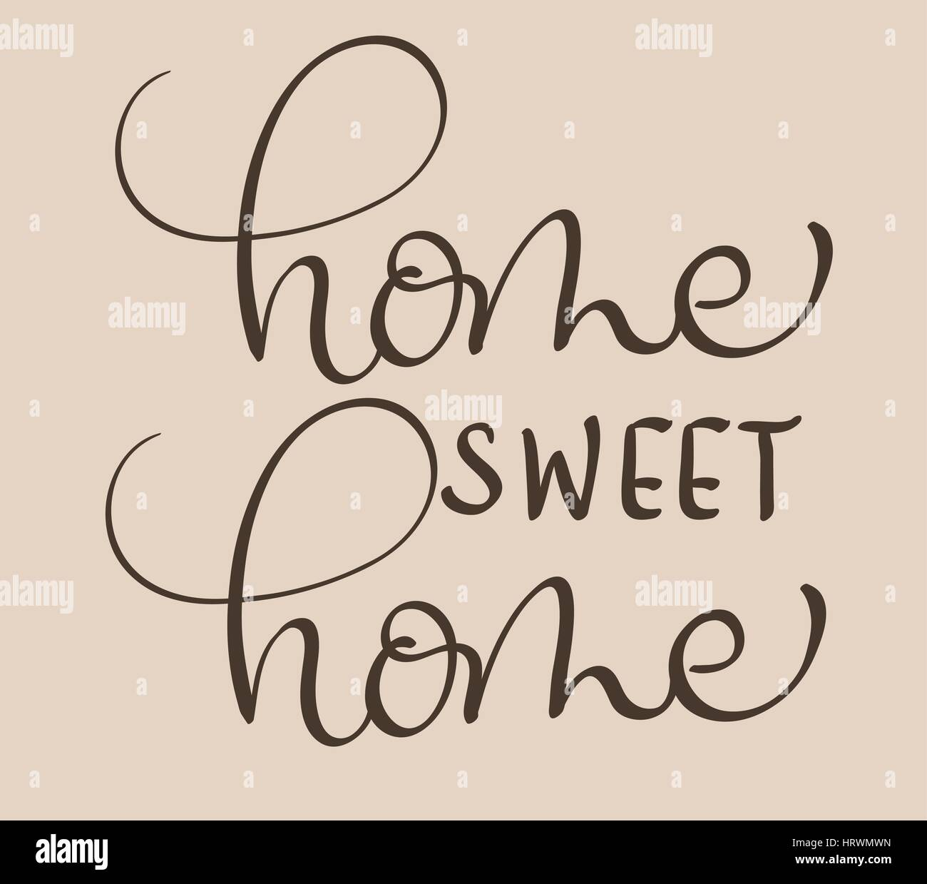 Home sweet home text on beige background. Calligraphy lettering Vector illustration EPS10 - Stock Vector