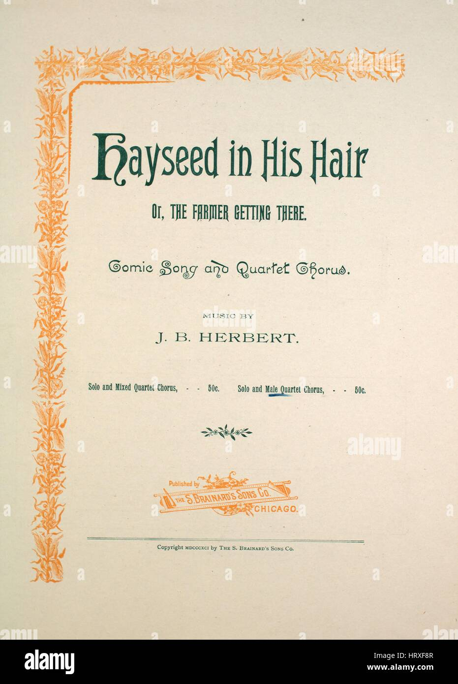 Sheet music cover image of the song 'Hayseed in His Hair, or, The Farmer Getting There Comic Song and Quartet - Stock Image