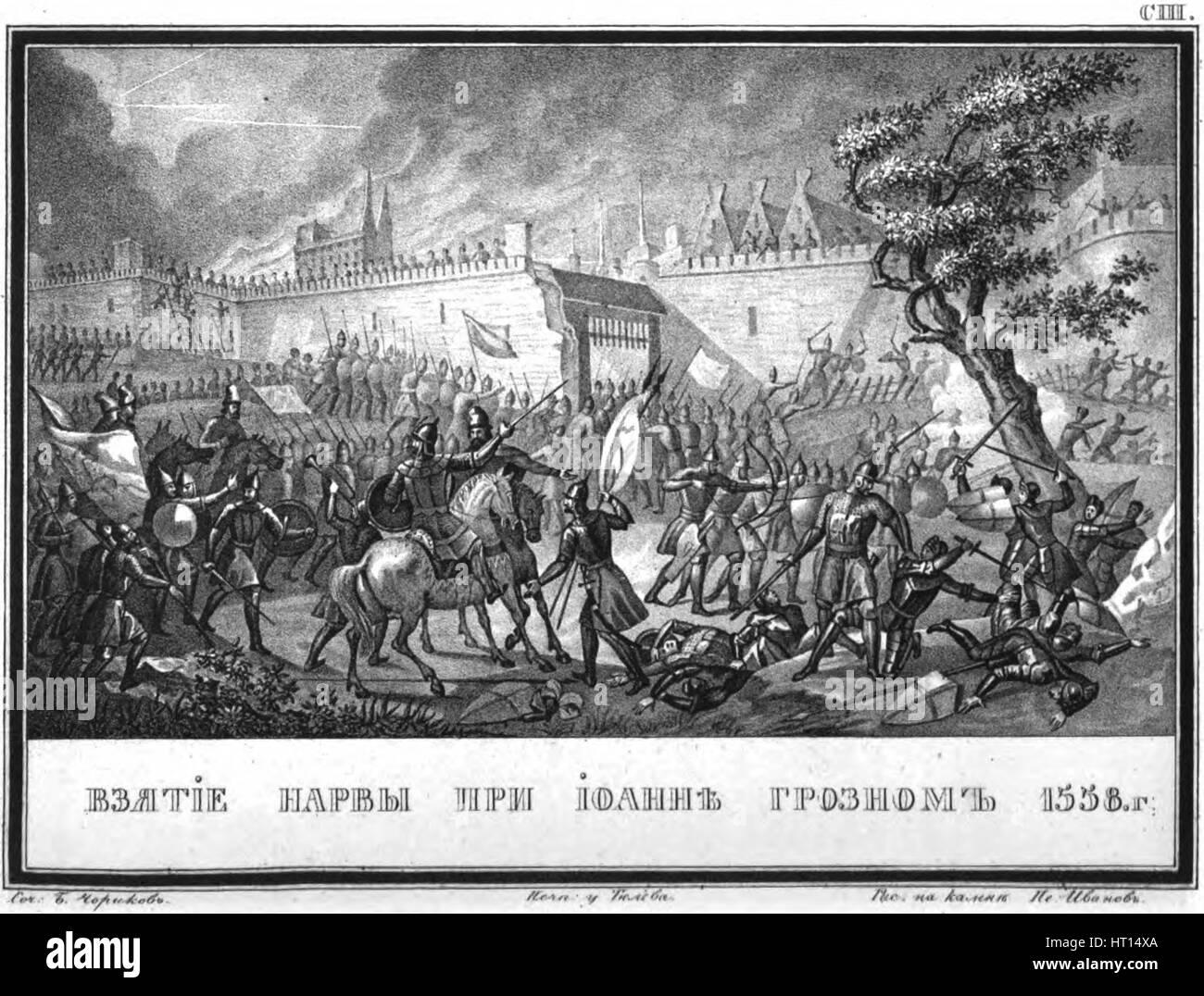 The Russian Army capturing Narva on May 11, 1558 (From Illustrated Karamzin), 1836. Artist: Chorikov, Boris Artemyevich - Stock Image