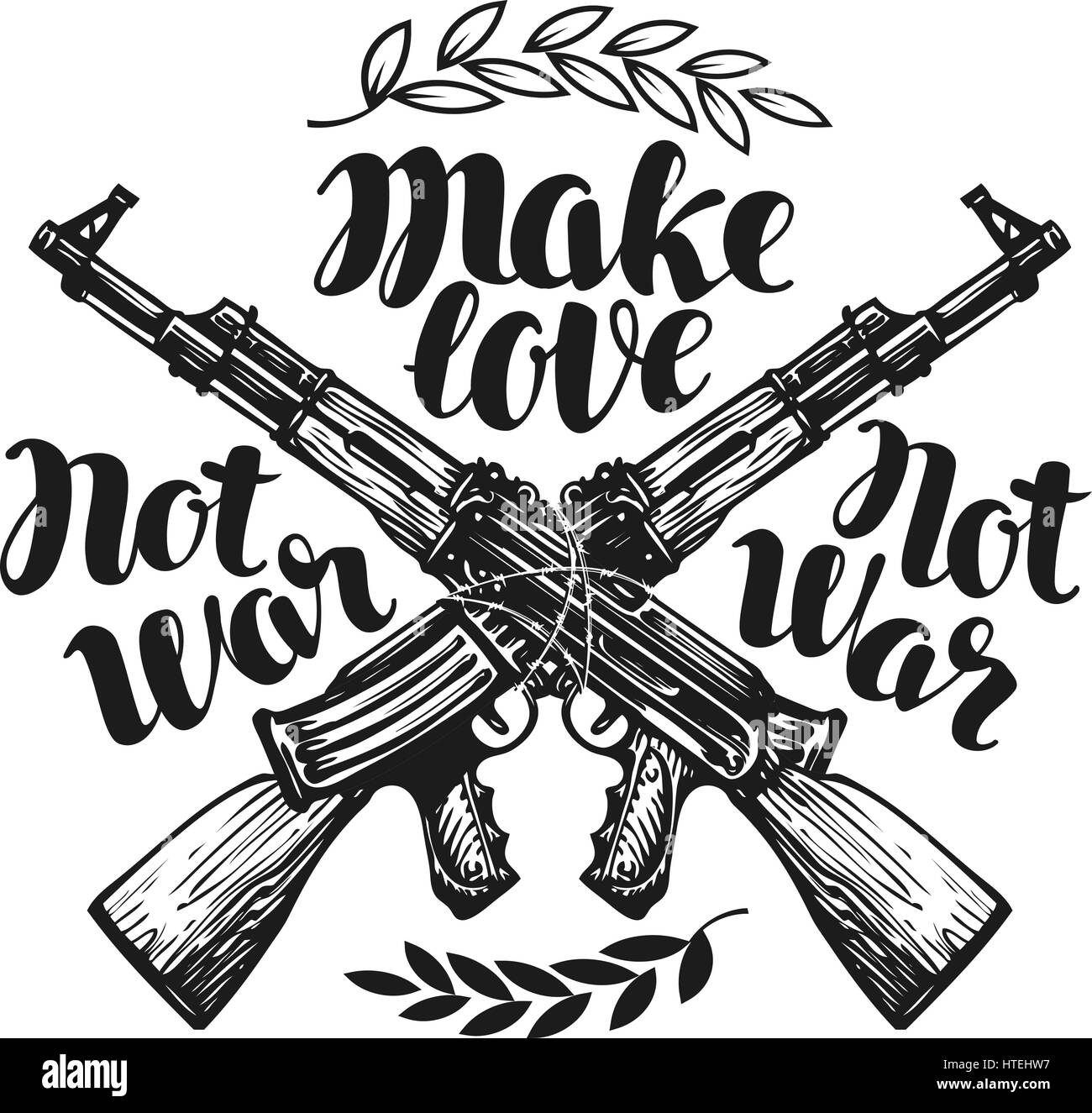 Make love not war, label. Crossed assault riffle associated barbed wire. Lettering, calligraphy vector illustration - Stock Image