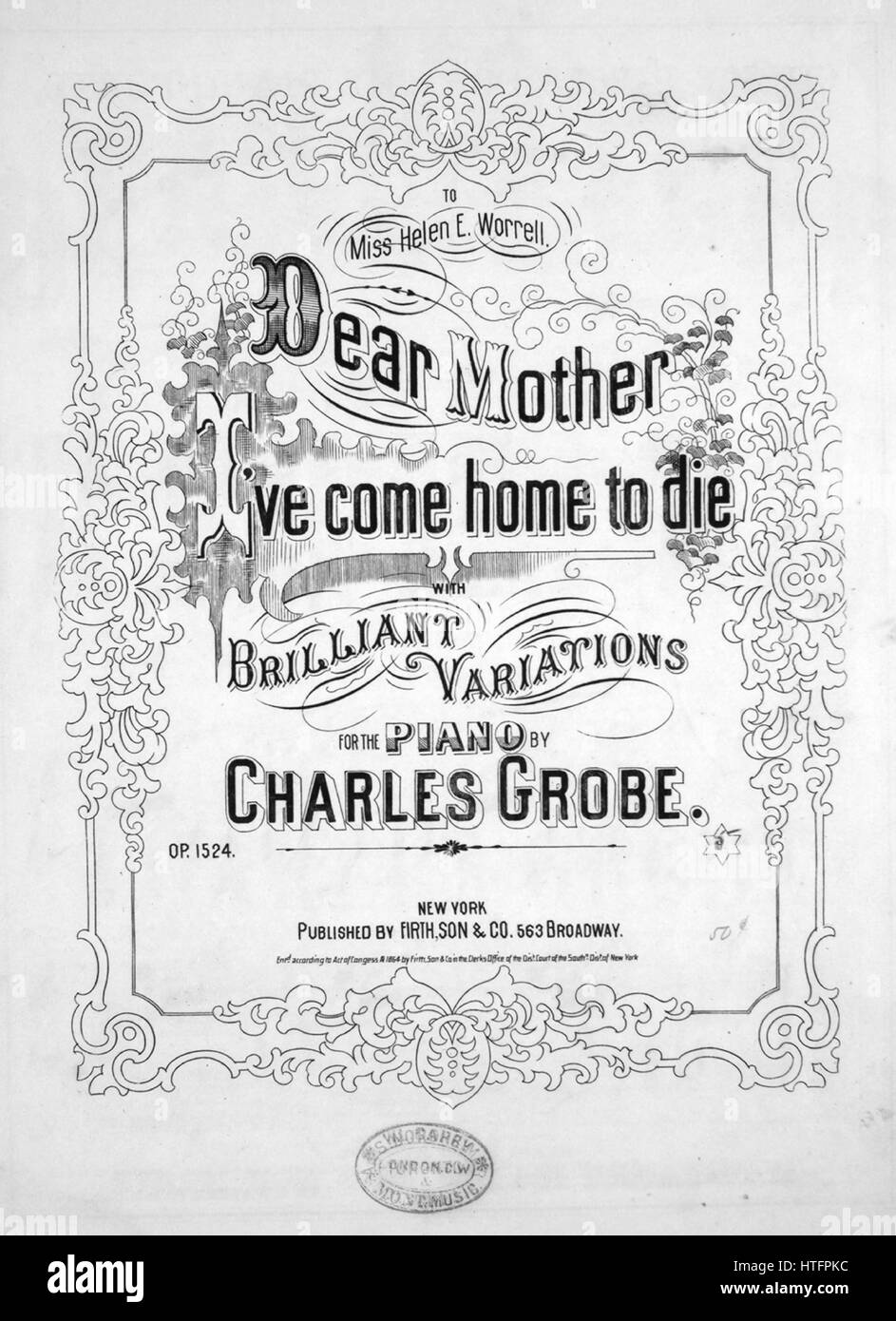 Sheet music cover image of the song 'Dear Mother, I've Come Home to Die, With Brilliant Variations for the - Stock Image