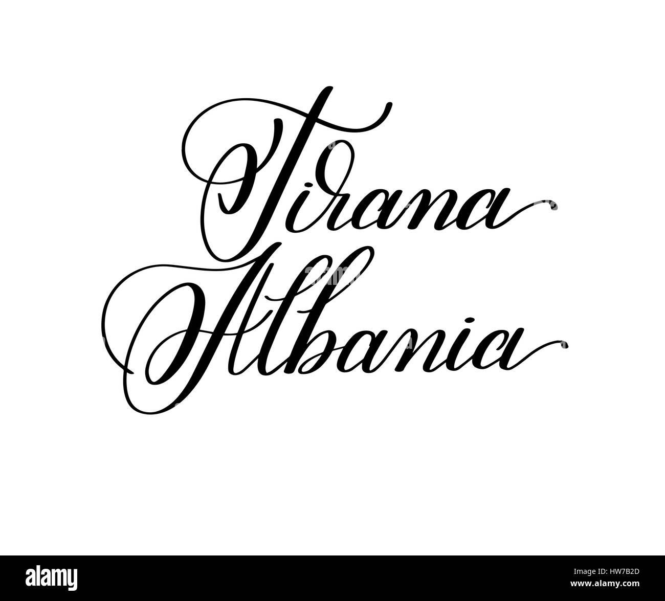 hand lettering the name of the European capital - Tirana Albania - Stock Vector