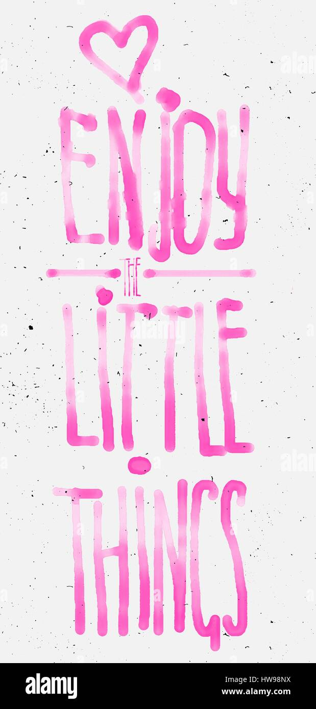 Enjoy little things watercolor lettering - Stock Image