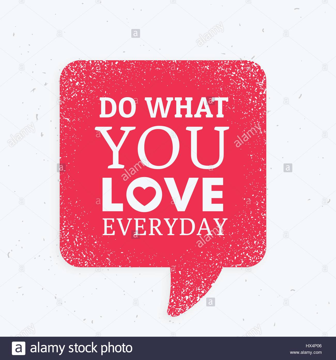 Do What You Love Everyday Inspirational Quotation Mark With Red