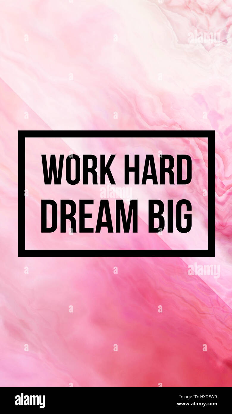 Work Hard Dream Big Motivational Quote On Abstract Liquid Background